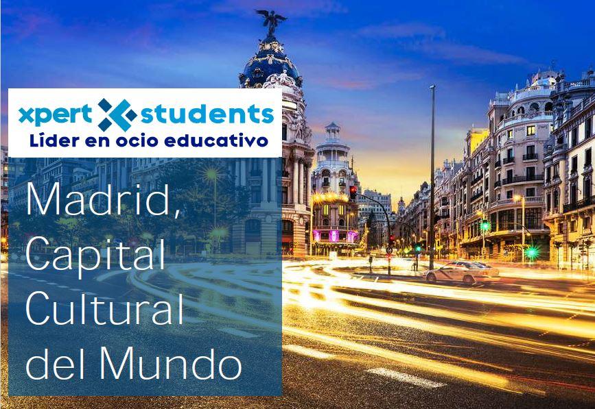 Madrid Capital Cultural del Mundo - Xpert-Students - Viajes Escolares