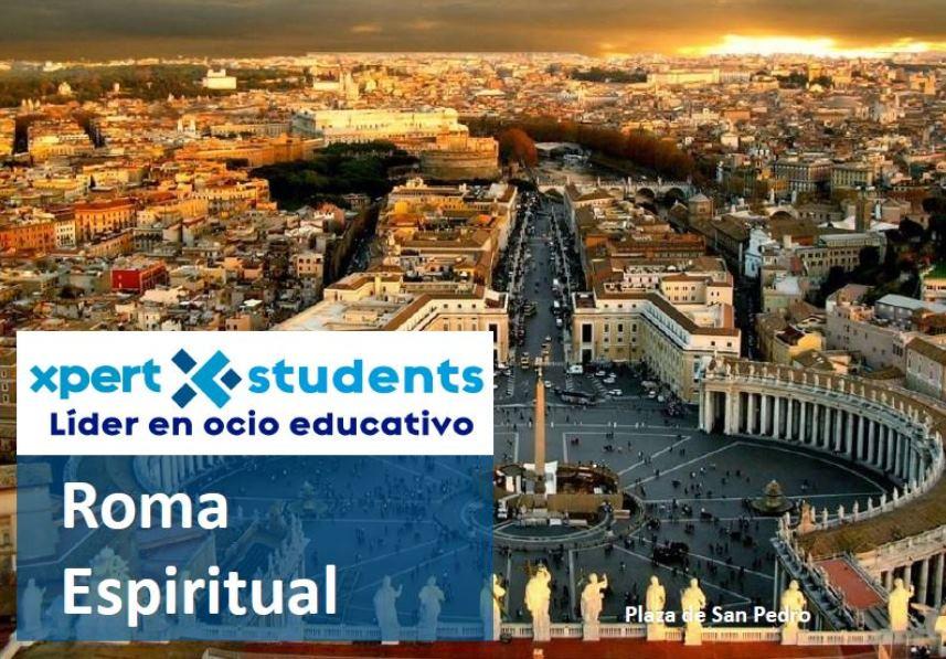 Roma espiritual - Xpert-Students - Viajes escolares