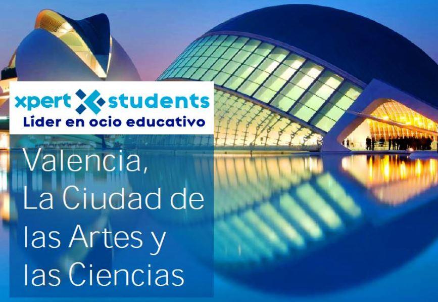 Valencia, La Ciudad de las Artes y las Ciencias - Xpert-Students - Viajes escolare